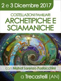 Costellazioni Sciamaniche a Trecastelli