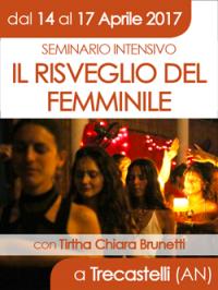 Il Risveglio del Femminile - Seminario Intensivo Aprile 2017